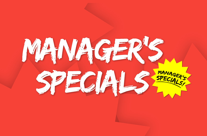 Managers Specials
